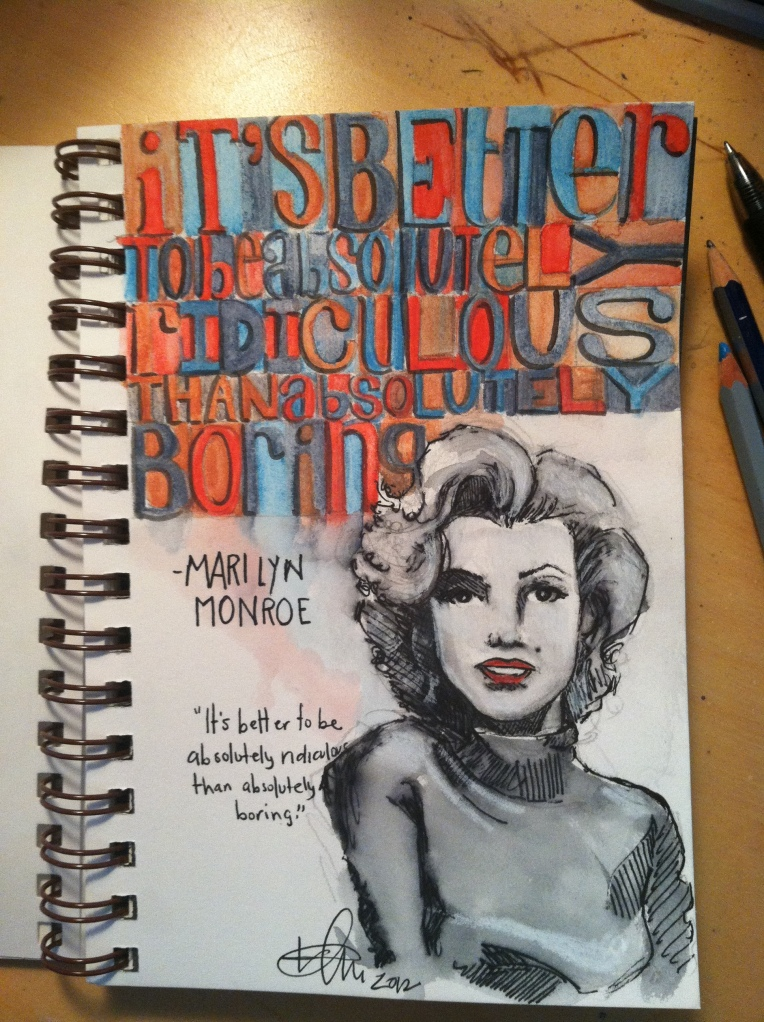 Marilyn Monroe quote marily art sketch mixed media